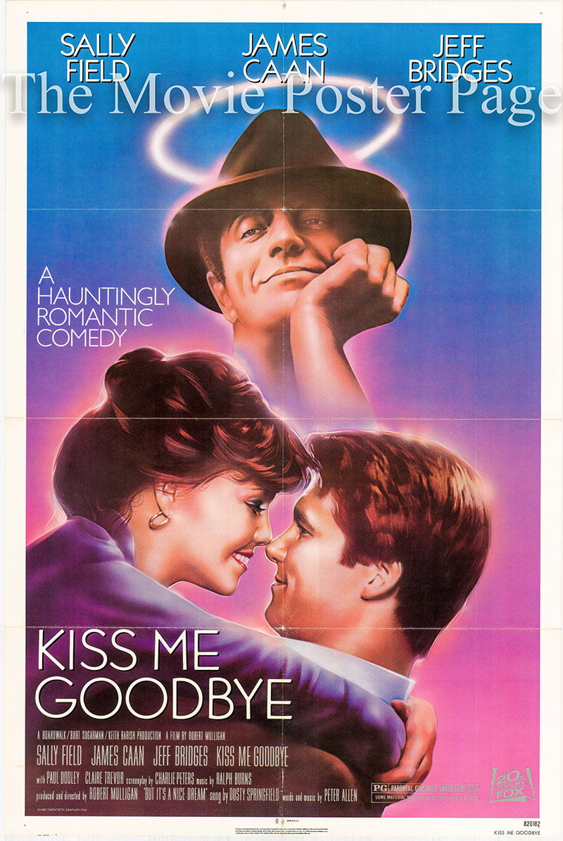 Pictured is a US one-sheet poster for the 1982 Robert Mulligan film Kiss Me Goodbye starring Sally Field.