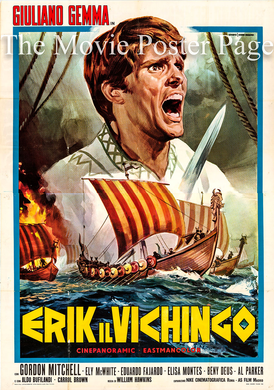 Pictured is an Italian four-sheet promotional poster for the 1965 Mario Caiano film Vengeance of the Vikings starring Giuliano Gemma as Erik.