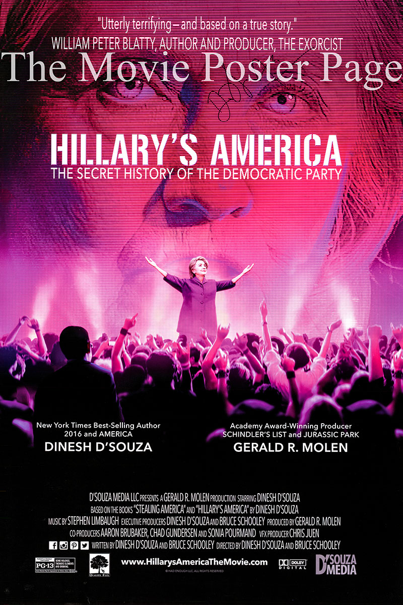 Pictured is a US one-sheet promotional poster for the 2016 Dinesh D'Souza film Hillary's America starring Dinesh D'Souza as himself.