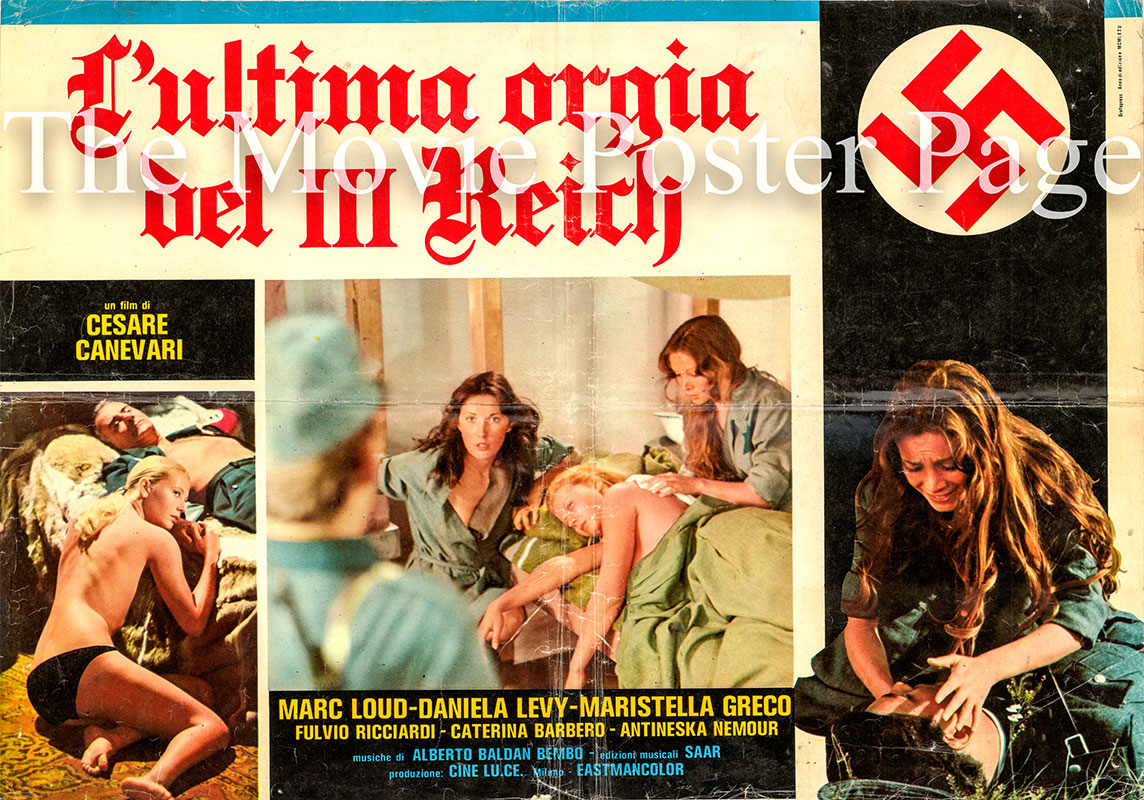 Pictured is an Italian fotobusta promotional poster for the 1977 Cesare Canevari film The Last Orgy of the Third Reich starring Daniela Poggi as Lise Cohen.