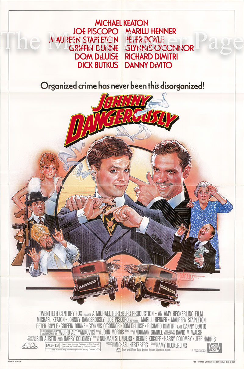 Pictured is a US one-sheet poster for the 1984 Amy Heckerling film Johnny Dangerously starring Michael Keaton.