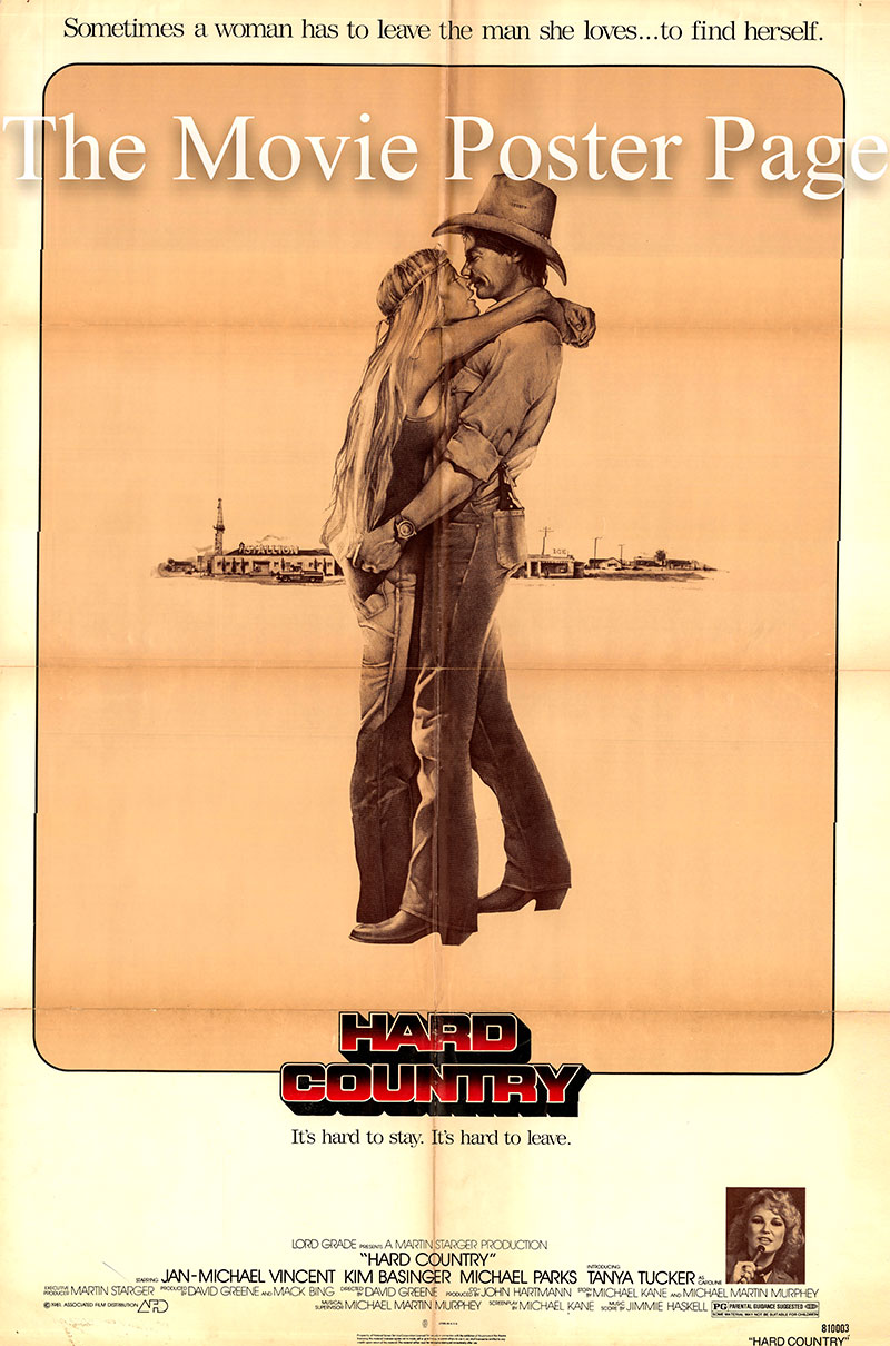 Pictured is a US one-sheet promotional poster for the 1981 David Greene film Hard Country starring Jan-Michael Vincent as Kyle.