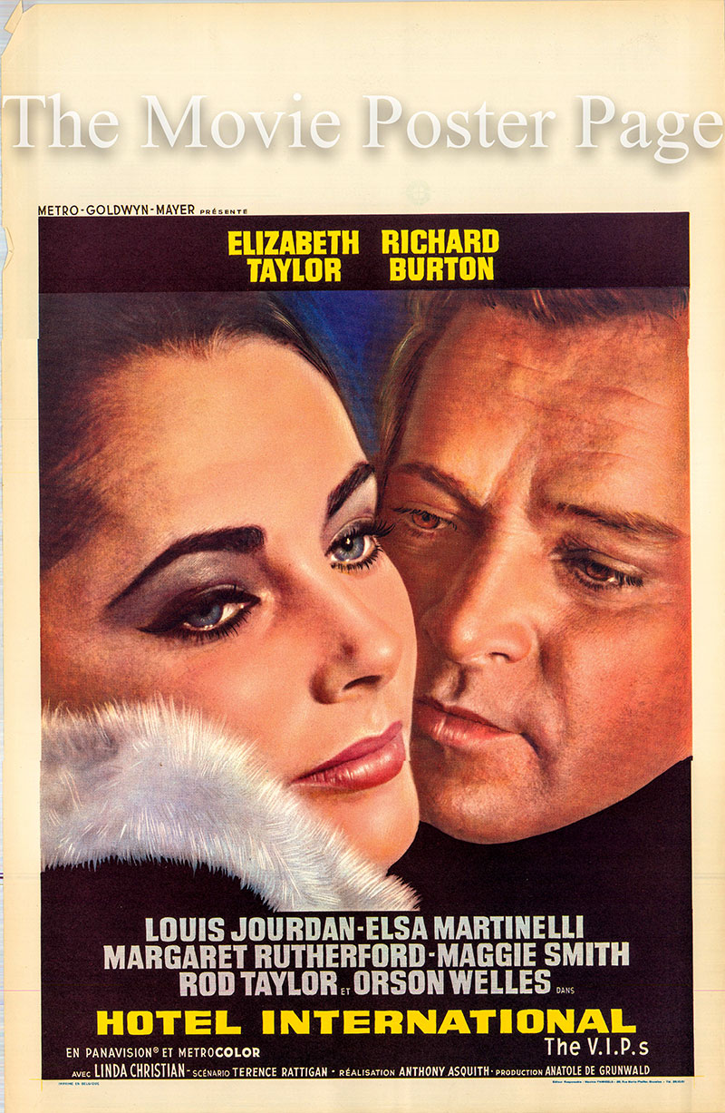 Pictured is a Belgian poster for the 1963 Anthony Asquith film the V.I.P.s starring Elizabeth Taylor as Frances Andros.