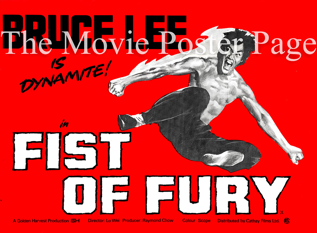 Pictured is an UK quad poster for the 1972 Wei Lo film Fist of Fury starring Bruce Lee.