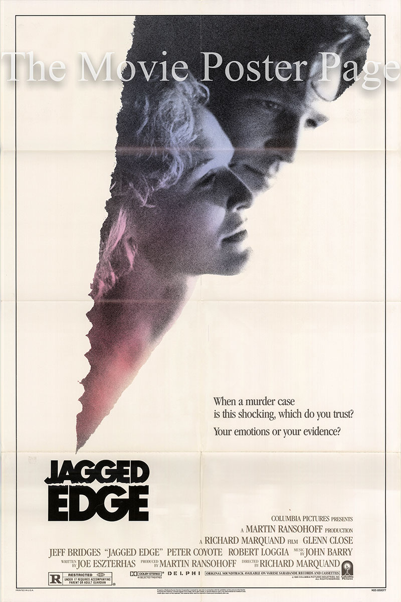 Pictured is a US one-sheet promotional poster for the 1986 Richard Marquand film Jagged Edge starring Jeff Bridges and Glenn Close.