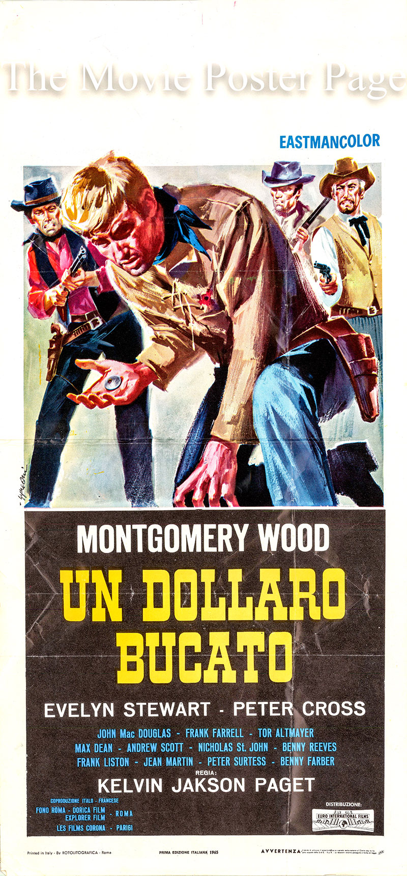 Pictured is an Italian locandina poster for the 1965 Giorgio Ferroni film Blood for a Silver Dollar starring Giuliano Gemma as Gary O\'Hara.