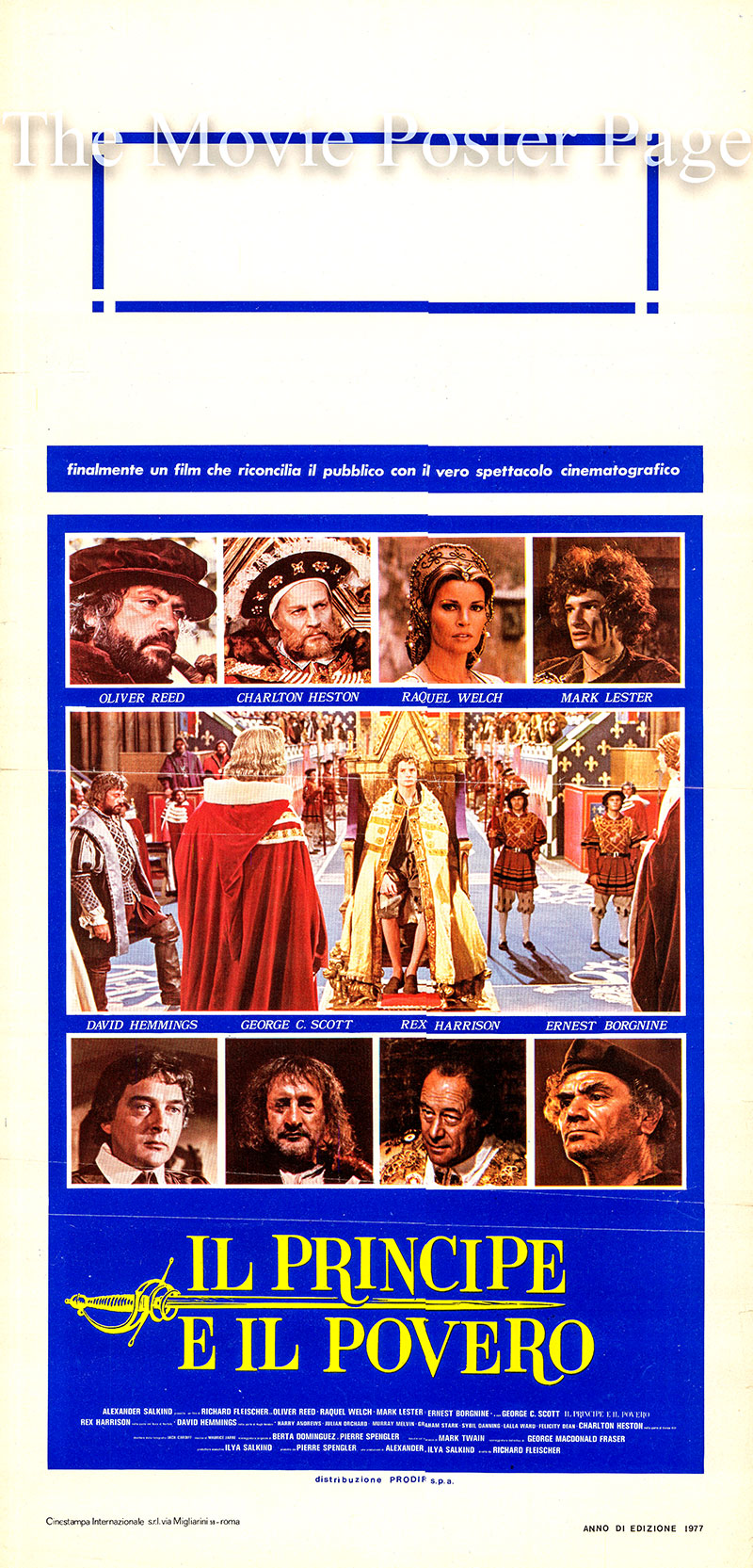 Pictured is an Italian locandina  poster for the 1977 Richard Fleischer film Crossed Swords starring Oliver Reed as Miles Hendon.