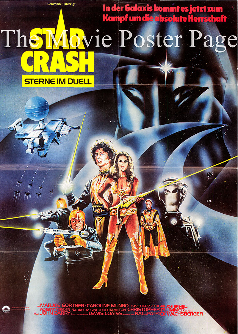 Pictured is a German one-sheet promotional poster for the 1967 Luigi Cozzi film Starcrash starring Caroline Munro as Stella Star.