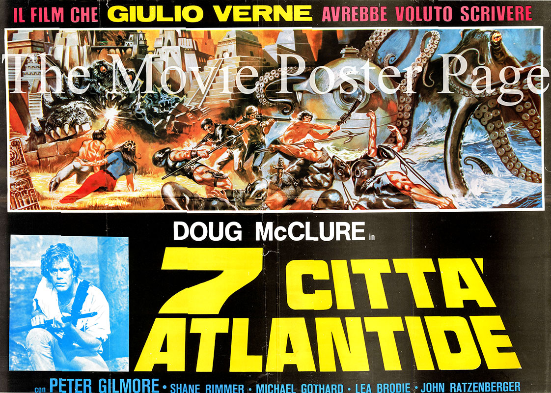 Pictured is an Italian fotobusta  poster for the 1978 Kevin Connor film The Seven Cities of Atlantis, starring Doug McClure as Greg Collinson.
