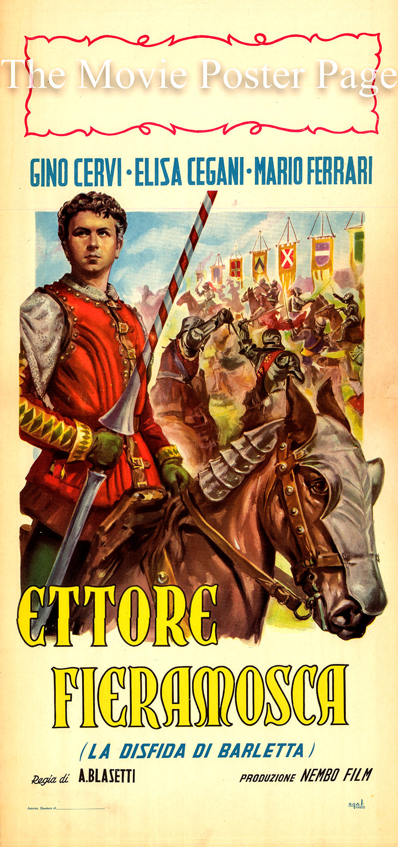 Pictured is an Italian locandina poster for a 1950 rerelease of the 1938 Allessandro Blasetti film Ettore Fieramosca starring Gino Cervi as Ettore Fieramosca.