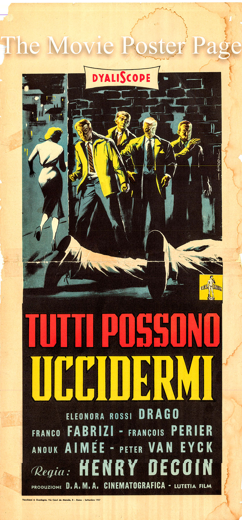 Pictured is an Italian locandina poster for the 1957 Henri Decoin film Anyone Can Kill Me starring François Périer as Paul.