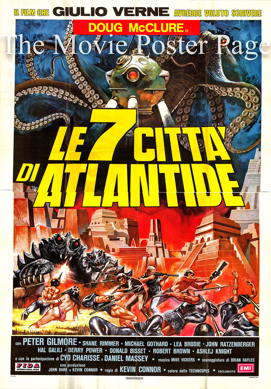 Pictured is an Italian four-sheet  poster for the 1978 Kevin Connor film The Seven Cities of Atlantis, starring Doug McClure as Greg Collinson.