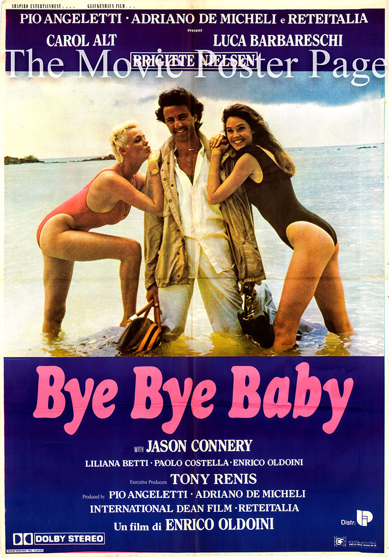 Pictured is a Lebanese one-sheet promotional poster for the 1988 Enrico Oldoini film Bye Bye Baby starring Carol Alt as Sandra.