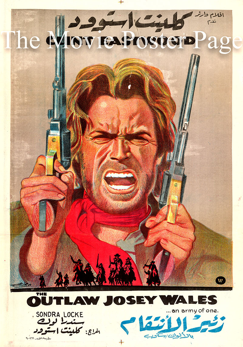 Pictured is an Egyptianh poster for the 1976 Clint Eastwood film The Outlaw Josey Wales starring Clint Eastwood as Josey Wales.