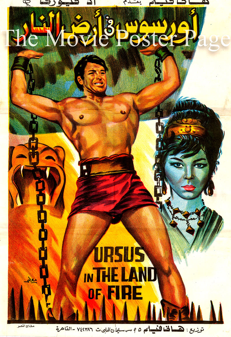 Pictured is an Egyptian poster for the 1963 Giorgio Simonelli film Ursus in the Land of Fire starring Ed Fury as Ursus.