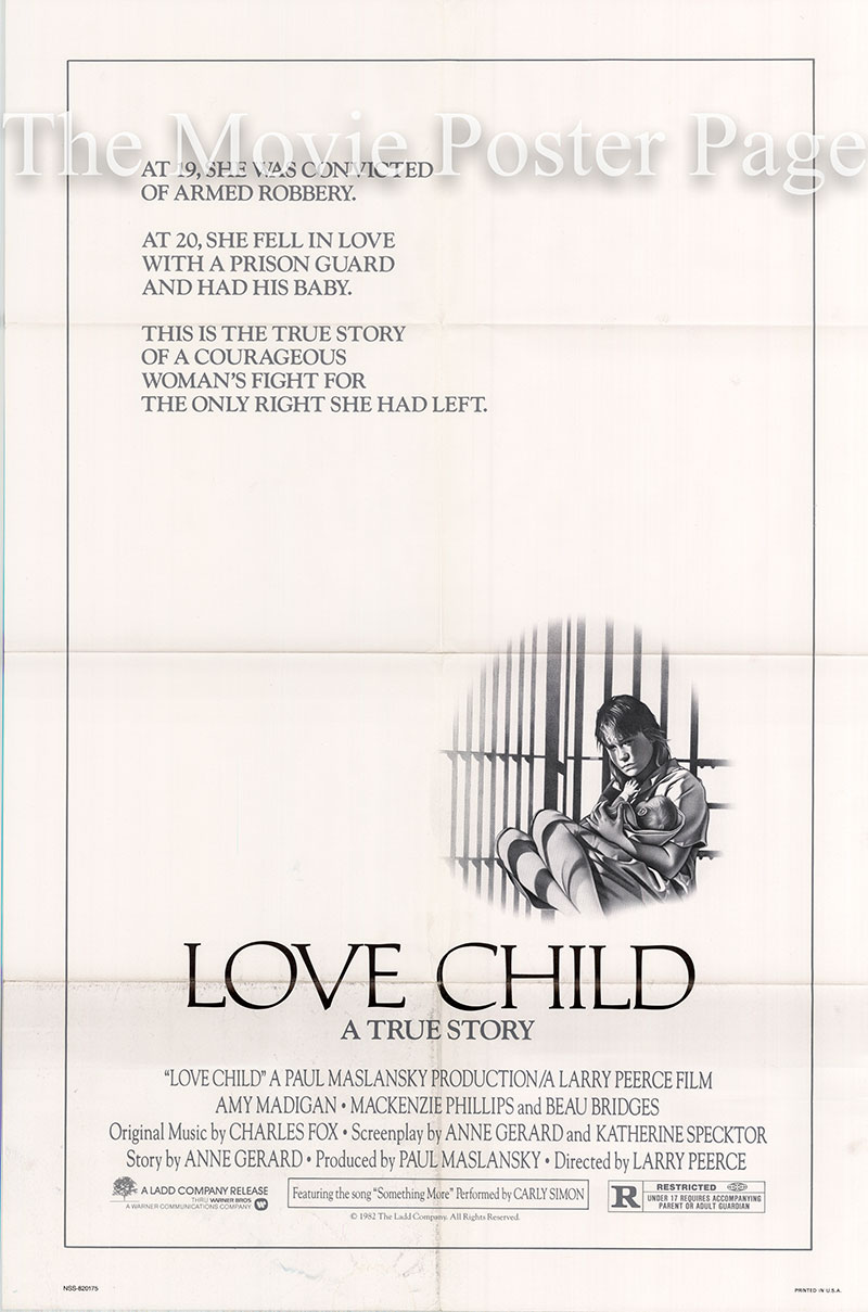 Pictured is a US one-sheet poster for the 1982 Larry Peerce film Love Child starring Amy Madigan.
