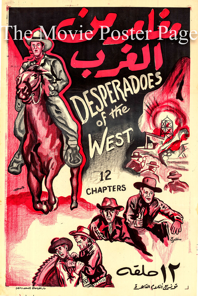 Pictured is an Egyptian promotional poster for the 1950 Fred C. Brannon film series Desperadoes of the West  starring Tom Keene as Ward Gordon.
