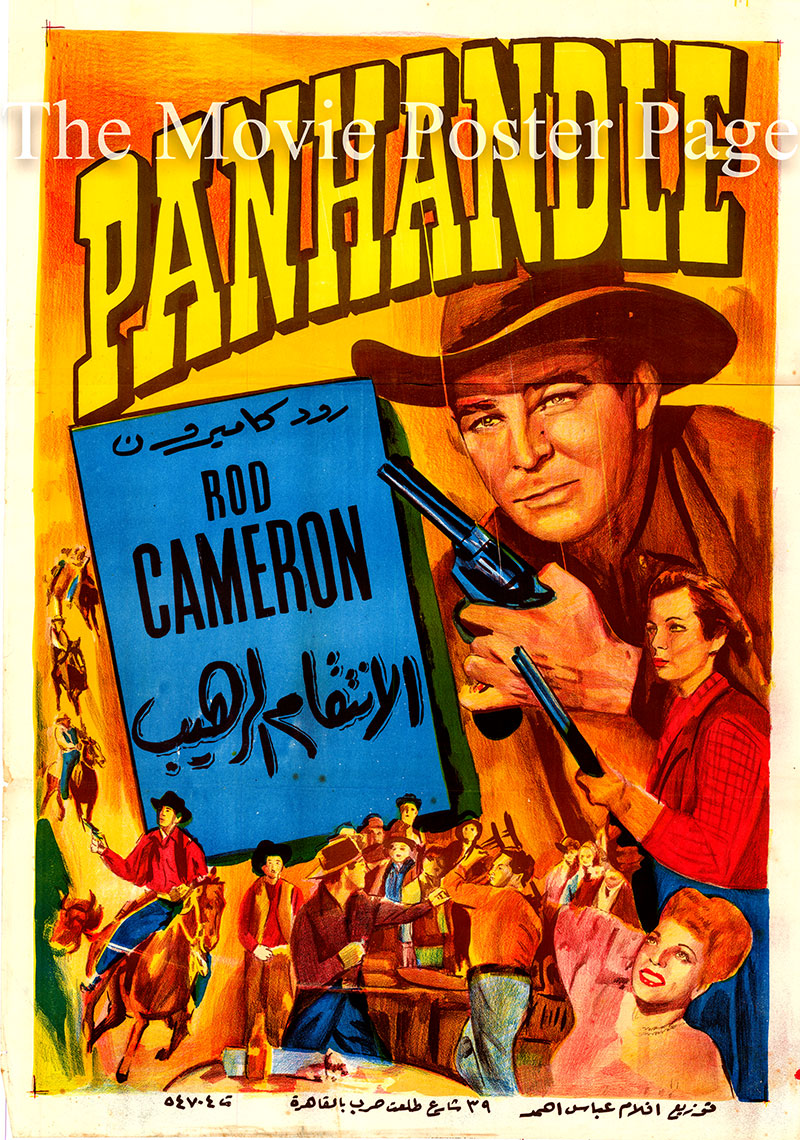 Pictured is an Egyptian promotional poster for the 1948 Lesley Selander film Panhandle starring Rod Cameron as John Sands.