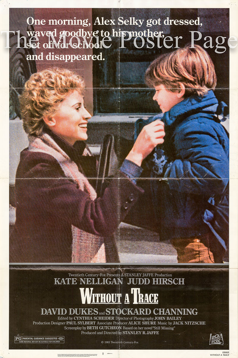 Pictured is a US one-sheet poster for the 1983 Stanley R. Jaffe film Without a Trace starring Kate nelligan as Susan Selky.