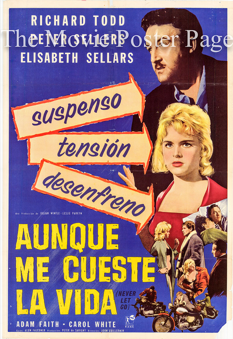Pictured is an Argentine one-sheet poster for the 1960 John Guillermin film Never Let Go starring Peter Sellers.