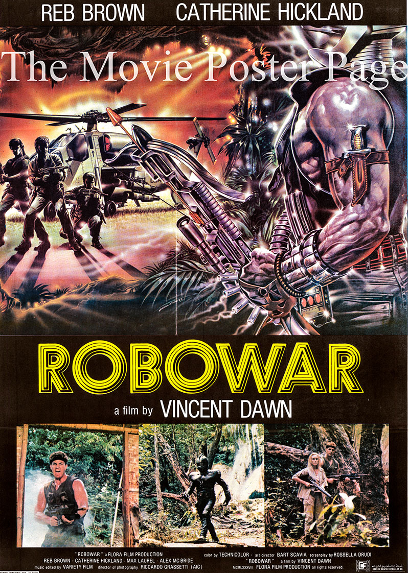 Pictured is an Italian locandina promotional poster for the 1988 Vincent Dawn film Robowar starring Reb Brown as Major Murphy Black.
