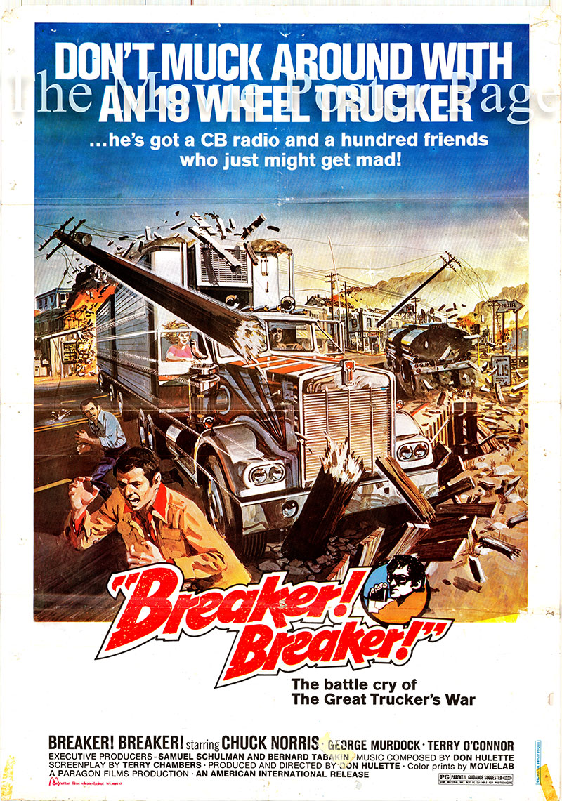 Pictured is a Lebanese one-sheet promotional poster for the 1977 Don Hulette film Breaker! Breaker! starring Chuck Norris as John David 'J.D.' Dawes.