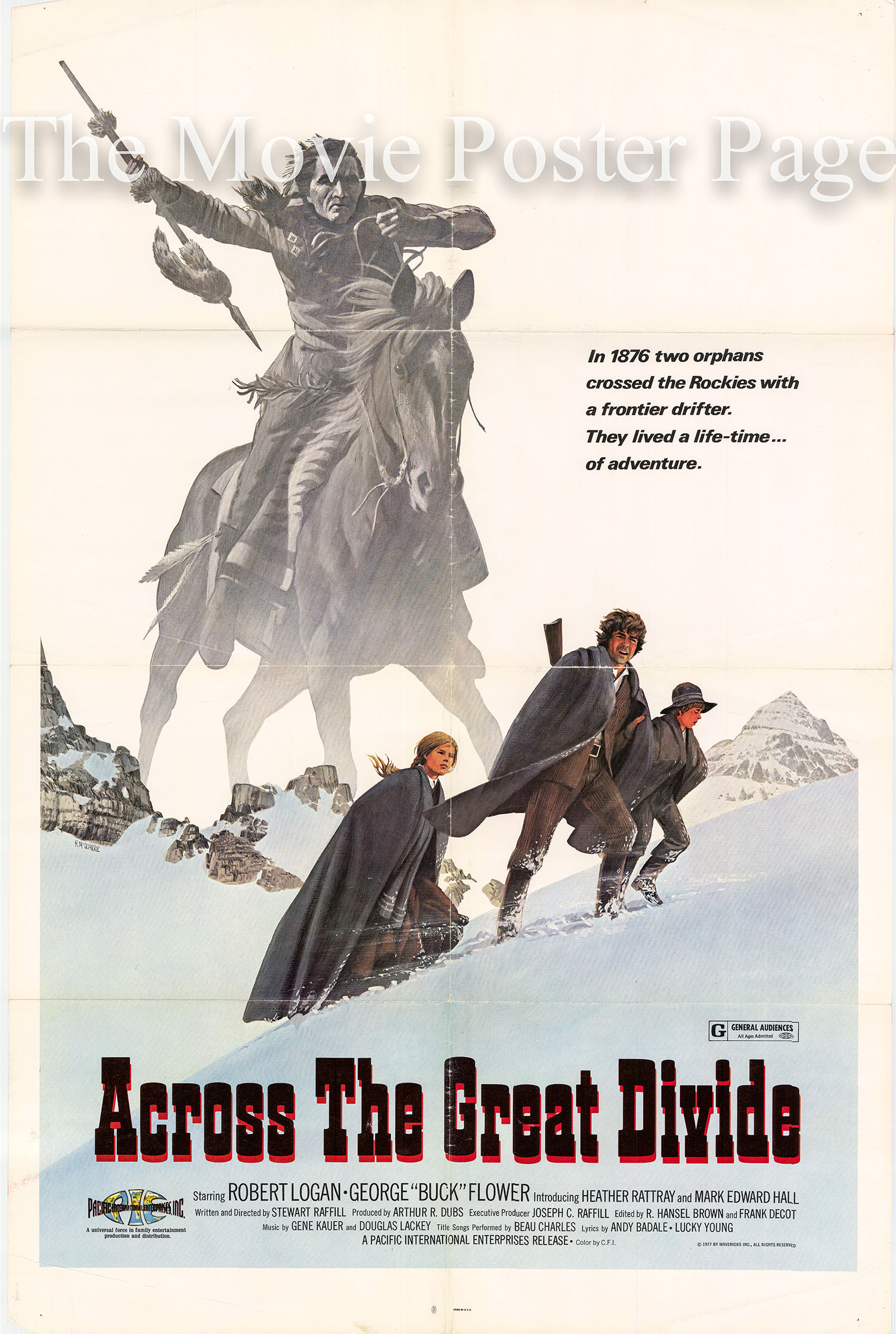 Pictured is a US one-sheet promotional poster for the 1977 Stewart Raffill film Across the Great Divide starring Robert Logan.