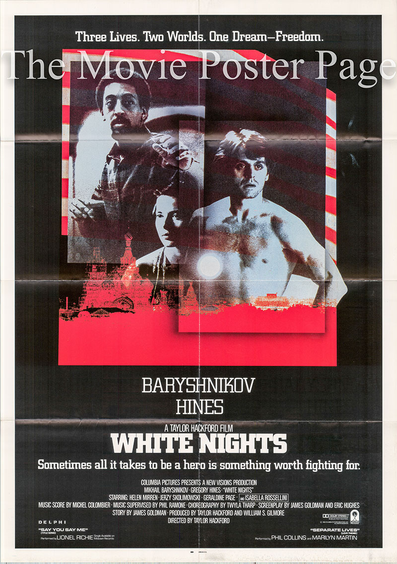 Pictured is a US one-sheet poster for the 1985 Taylor Hackford film White Nights starring Mikhail Baryshnikov as Nikolai Rodchenko.