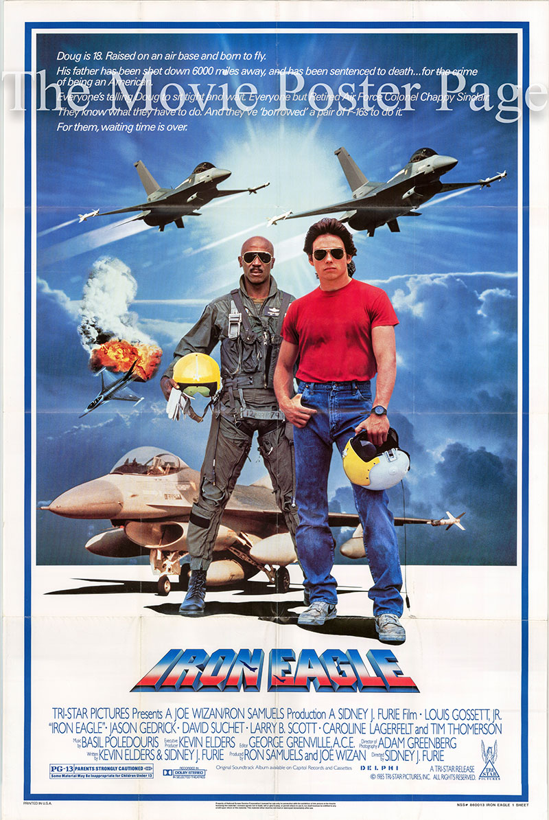 Pictured is a US one-sheet poster for the 1986 Sidney J. Furie film Iron Eagle starring Louis Gossett, Jr.