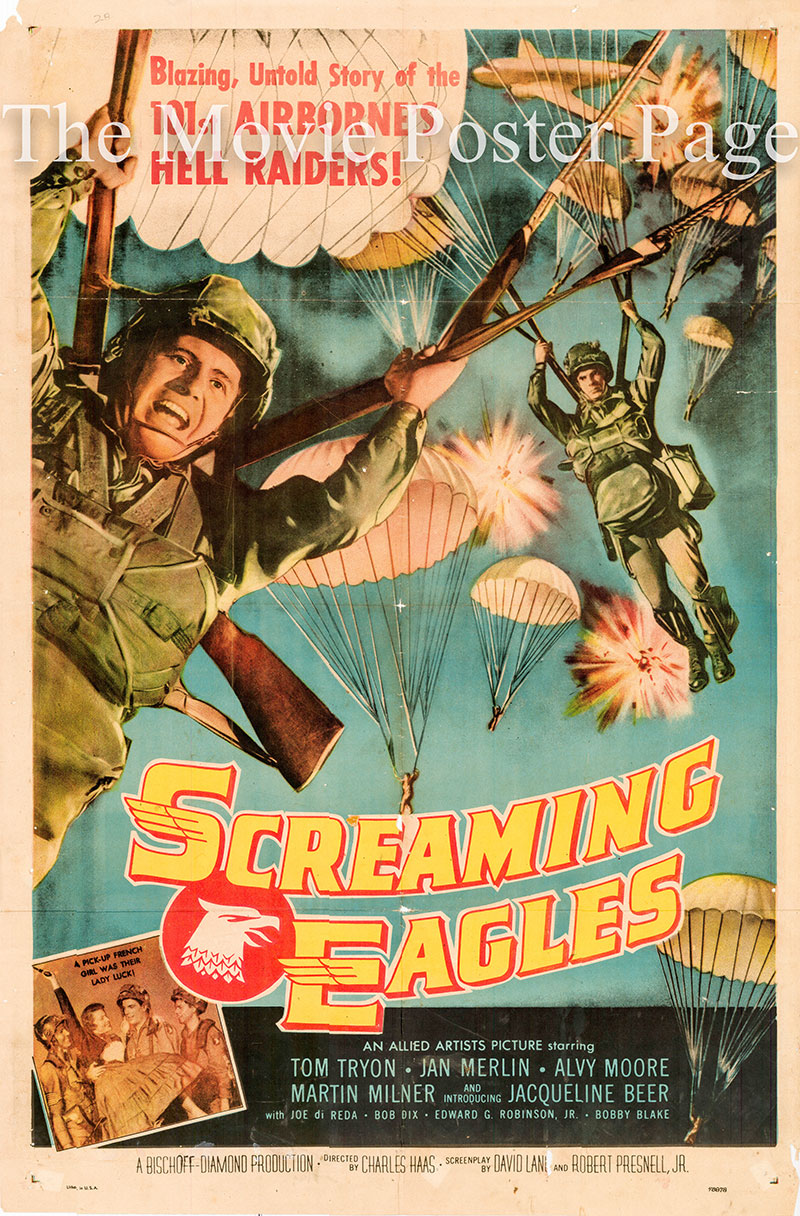 Picture is a US one-sheet poster for the 1956 Charles F. Haas film Screaming Eagles starring Tom Tryon as Private Mason.