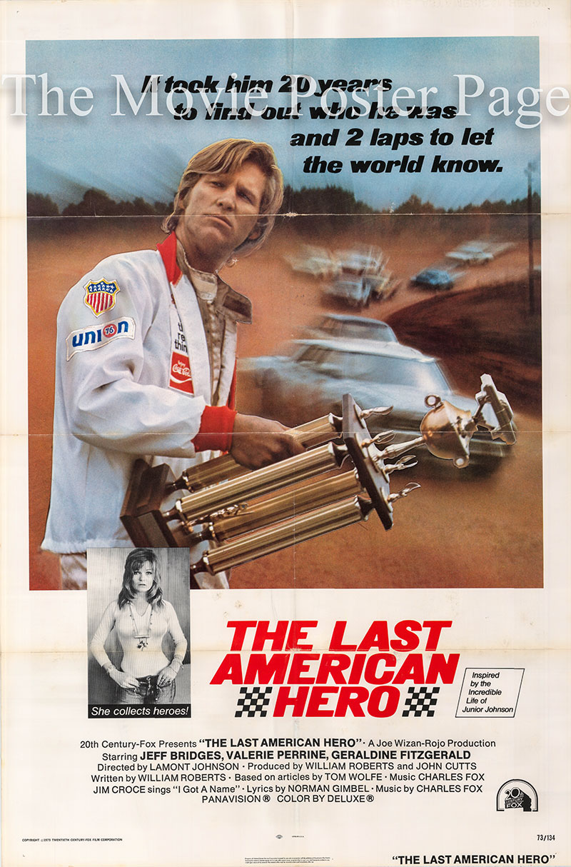 Pictured is a US one-sheet poster for the 1973 Lamont Johnson film The Last American Hero starring Jeff Bridges.