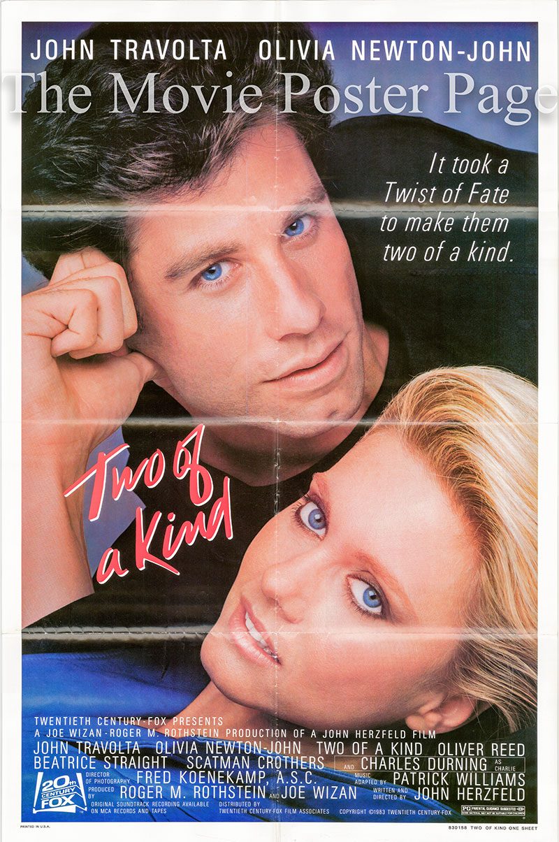 Pictured is a US one-sheet poster for the 1983 John Herzfeld film Two of a Kind starring John Travolta as Zack.