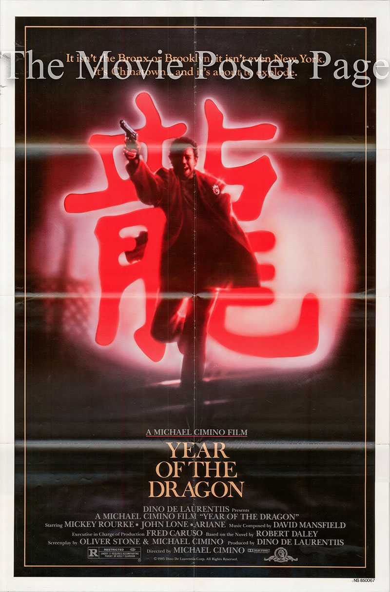Pictured is a US one-sheet poster for the 1985 Michael Cimino film Year of the Dragon starring Mickey Rourke as Stanley White.
