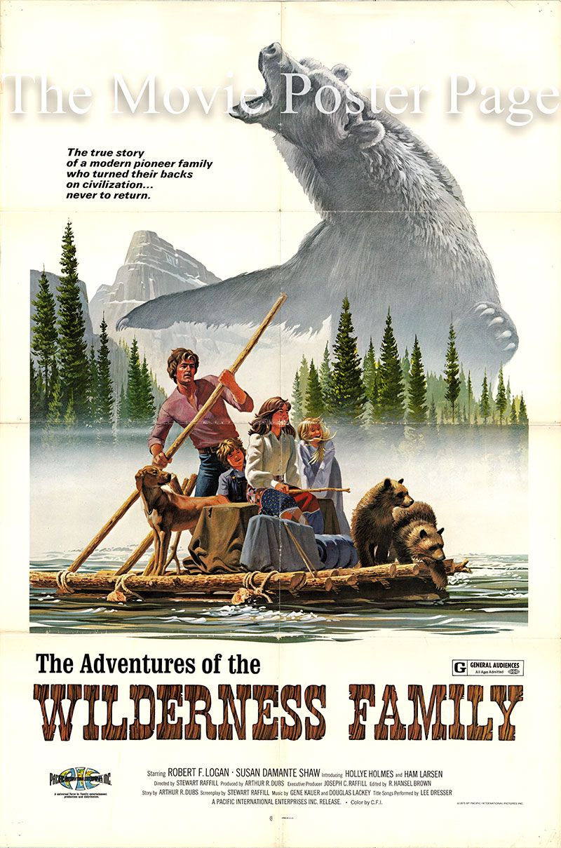 Pictured is a US one-sheet promotional poster for the 1975 Stewart Rafill film Adventures of the Wilderness Family, starring Robert F. Logan.