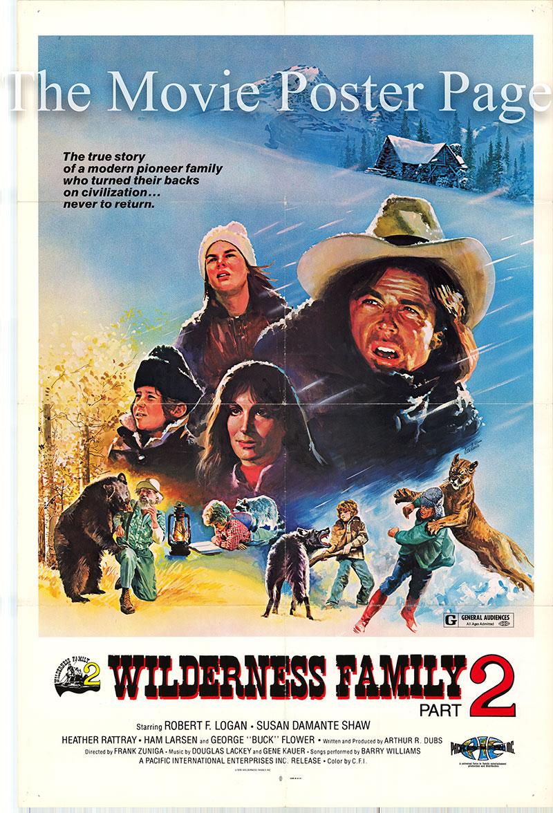 Pictured is a US one-sheet poster for the 1978 Frank Zuniga film The Further Adventures of the Wilderness Family starring Robert Logan as Skip Robinson.