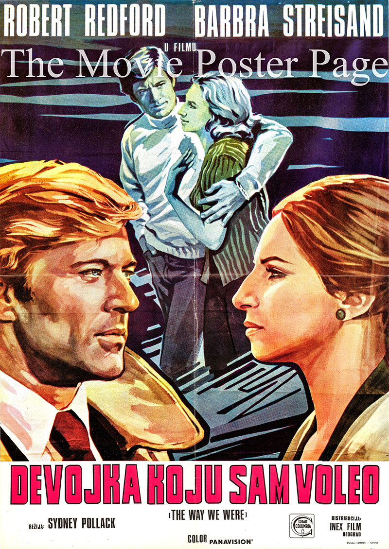 This is a Yugoslavian poster for the 1973 Sydney Pollack film The Way We were starring Barbra Streisand as Katie Morosky.