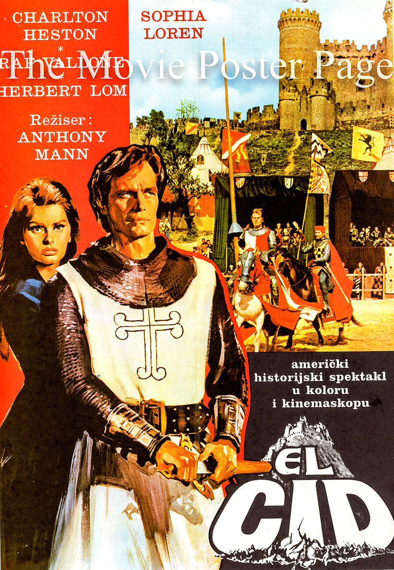 Pictured is a Yugoslavian poster for the 1961 Anthony Mann film starring Charlton Heston as El Cid Rodrigo de Vivar.