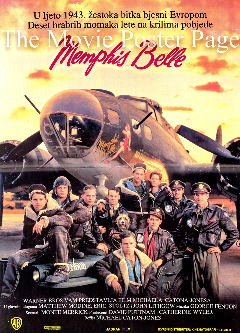 Pictured is a Yugoslavian poster for the 1990 Michael Caton-Jones film Memphis Belle starring Matthew Modine as Captain Dennis Dearborn.