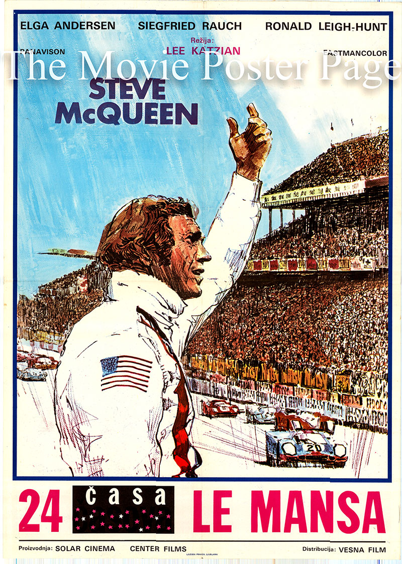 Pictured is a Yugoslavian poster for the 1971 Lee H. Katzin film Le Mans starring Steve McQueen as Michael Delaney.