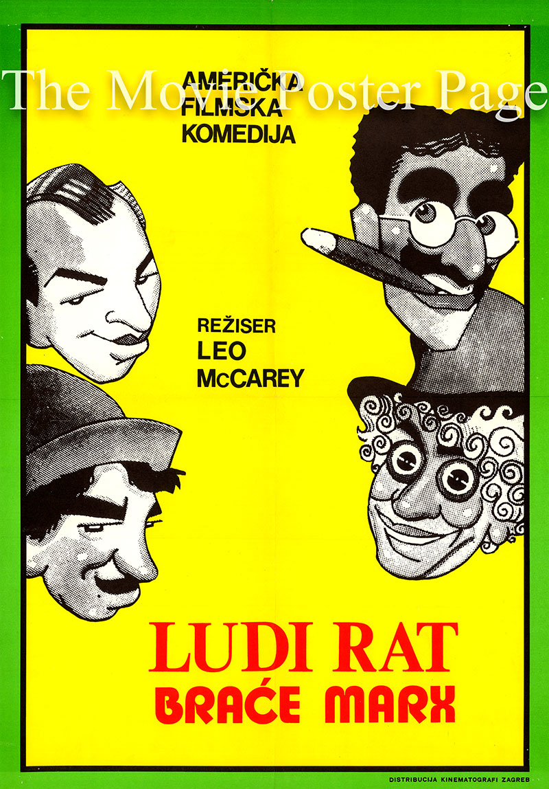 Pictured is a Yugoslavian poster for a 1970s rerelease of the 1933 Leo McCarey film Duck Soup starring the Marx Brothers as themselves.