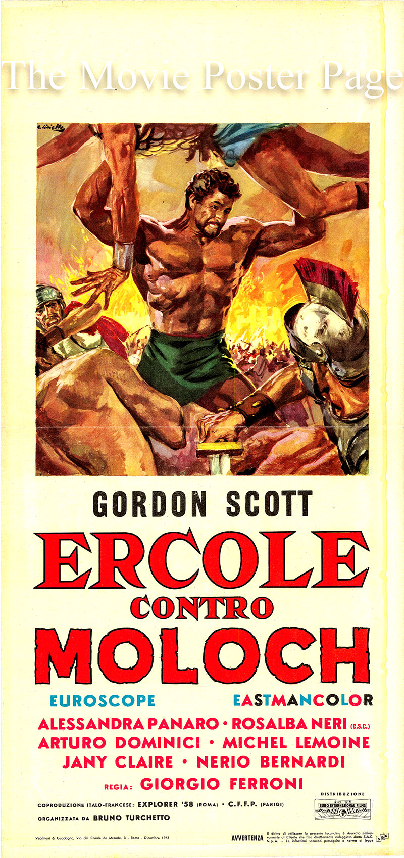 Pictured is an Italian locandina poster for the 1963 Giorgio Ferroni film <i>Hercules against Moloch</i> starring Gordon Scott as Hercules.