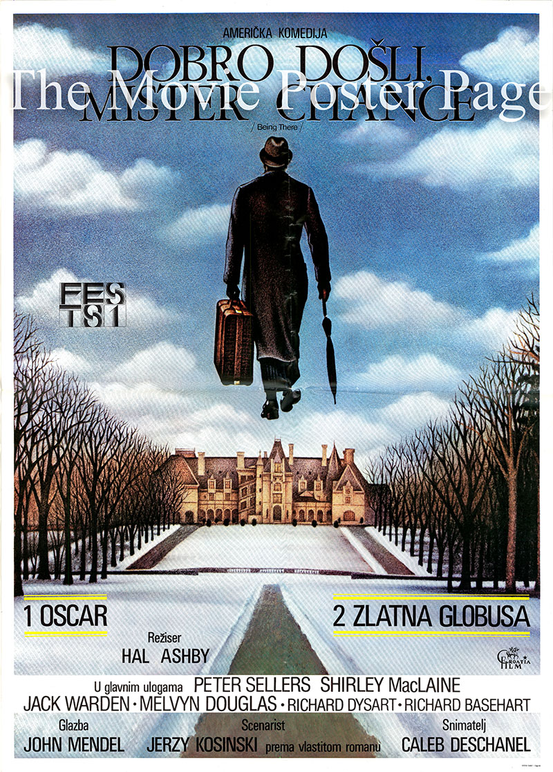 Pictured is a Yugoslavian one-sheet poster for the 1979 Hal Ashby film Being There starring Peter Sellers as Chance.