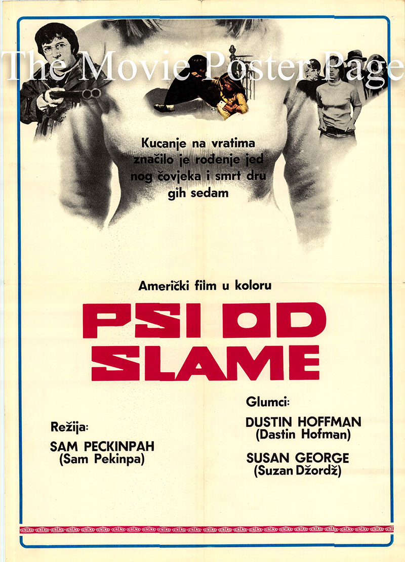 Pictured is a Yugoslavian poster for the 1971 Sam Peckinpah film Straw Dogs starring Dustin Hoffman as David Sumner.