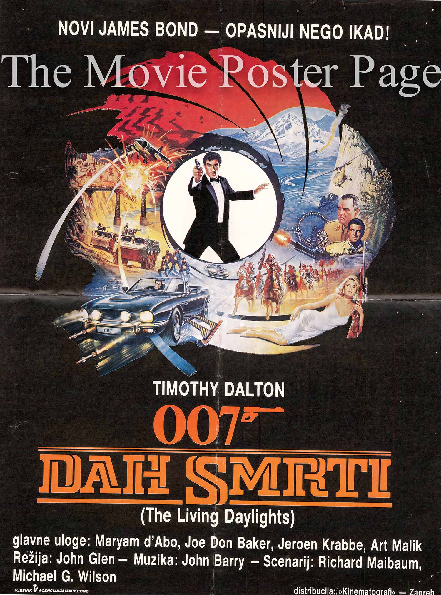 Pictured is as Yugoslavian promotional poster for the 1987 John Glen film The Living Daylights starring Timothy Dalton as James Bond.