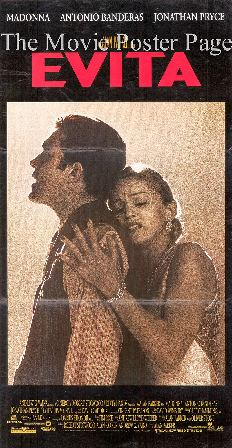 Pictured is a Australia day bill poster for the 1996 Alan Parker film Evita starring Madonna as Eva Peron.