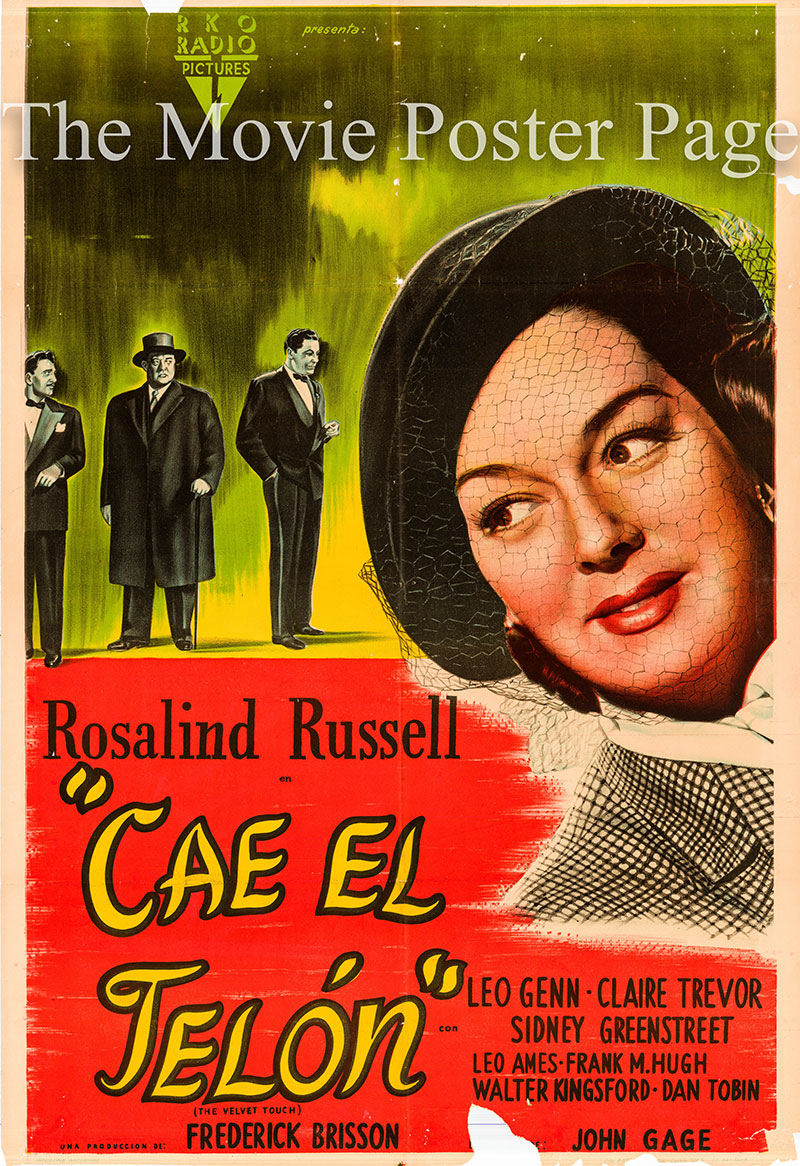Pictured is an Argentine one-sheet poster for the 1948 John Gage film The Velvet Touch starring Rosalind Russell as Valerie Stanton.