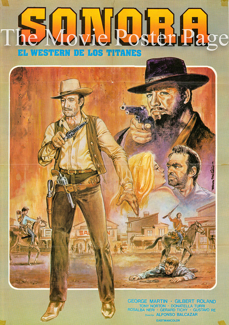 Pictured is a Spanish one-sheet poster for the 1968 Alfonso Balcazar film Sonora starring Gilbert Roland as Kirchner.