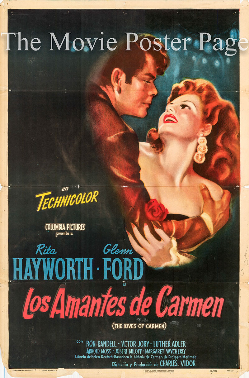 Pictured is a Spanish one-sheet poster for the 1948 Charles Vidor film The Loves of Carmen starring Rita Hayworth.