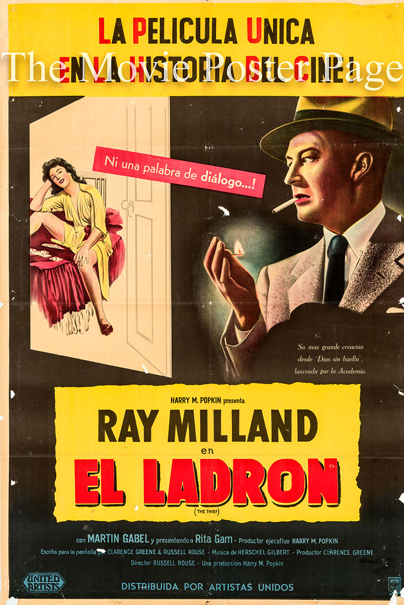 Pictured is an Argentine one-sheet poster for the 1952 Russell Rouse film The Thief starring Ray Milland as Allan Fields.