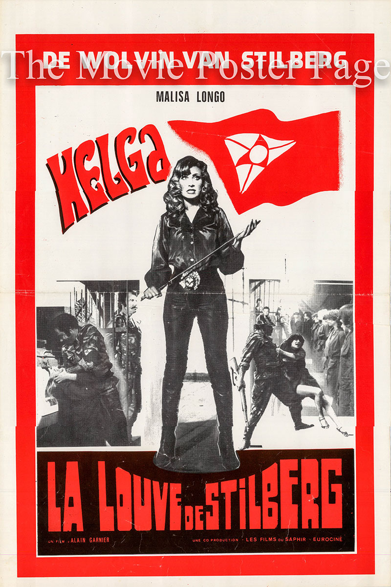 Pictured is a Belgian poster for the 1978 Patrice Rhomm film Helga, She Wolf of Spilberg starring Malisa Longo as Helga.